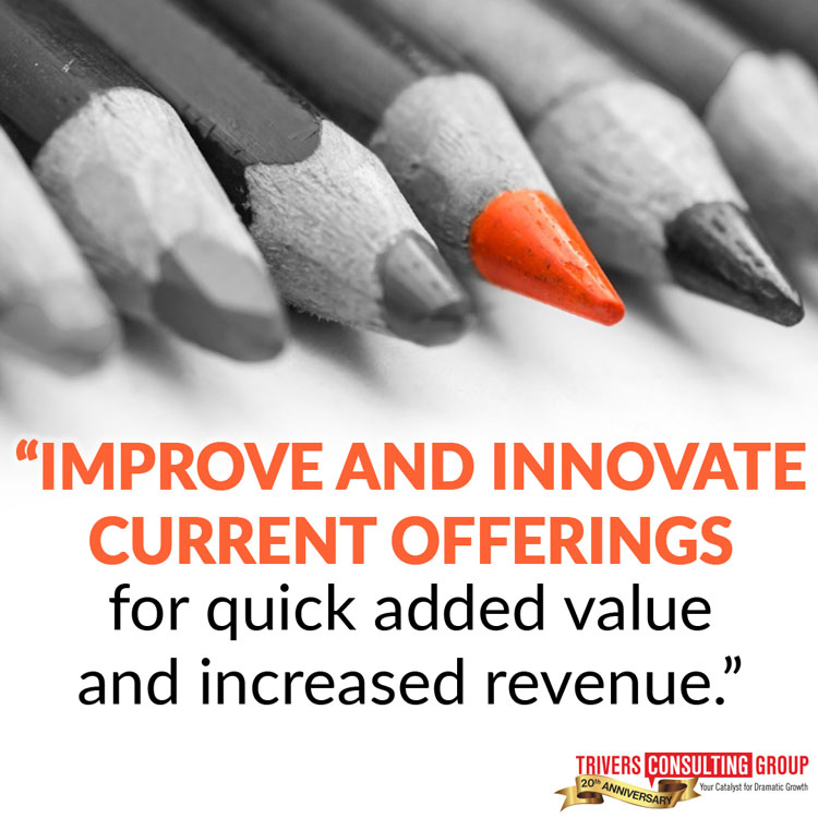 Improve and innovate